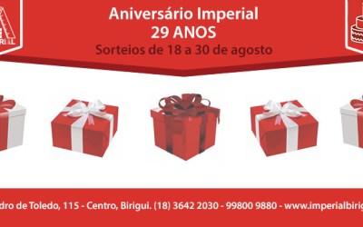 Aniversário da Imperial! Participe de 18 a 30 de agosto