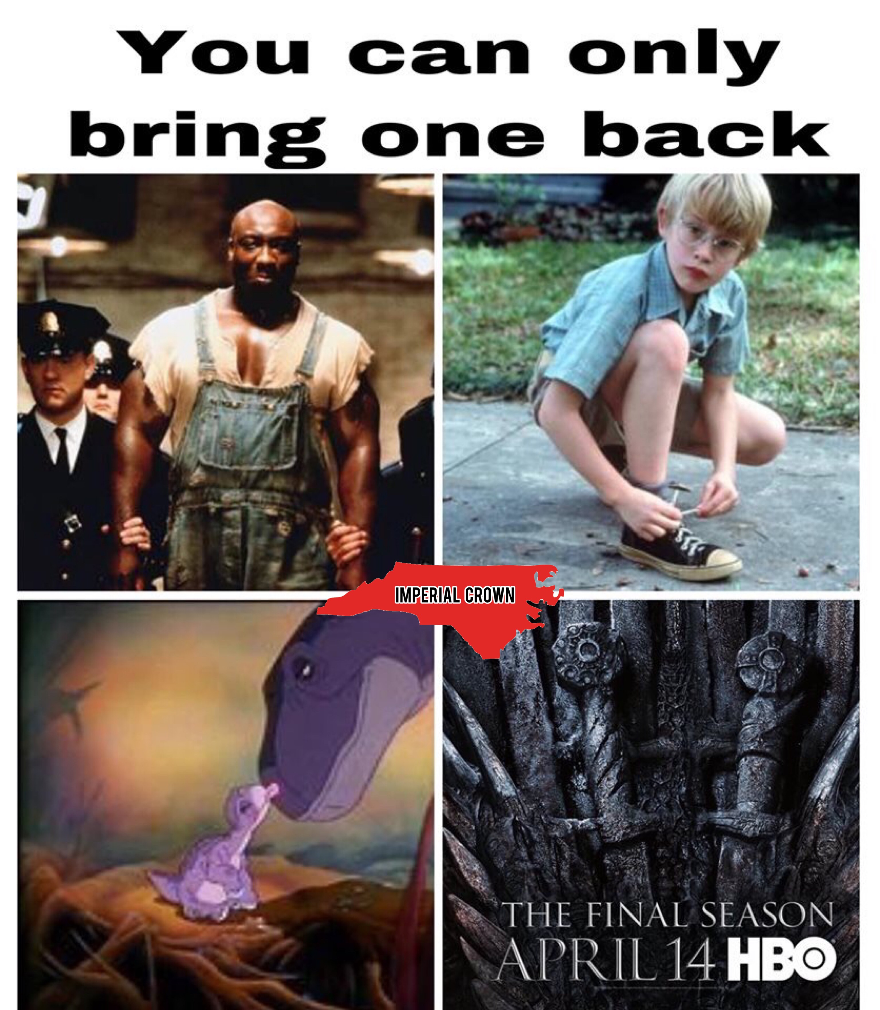 You can only bring one back…