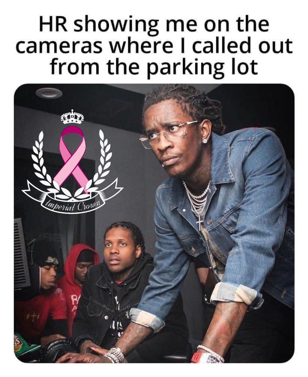 HR showing me on the cameras where I called out from the parking lot