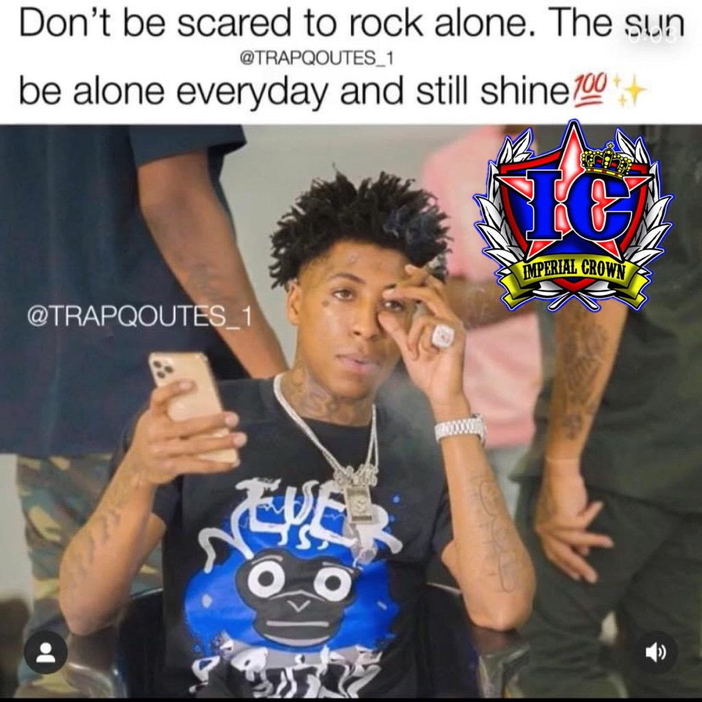 Don't be scared to rock alone the sun be alone everyday and still shine