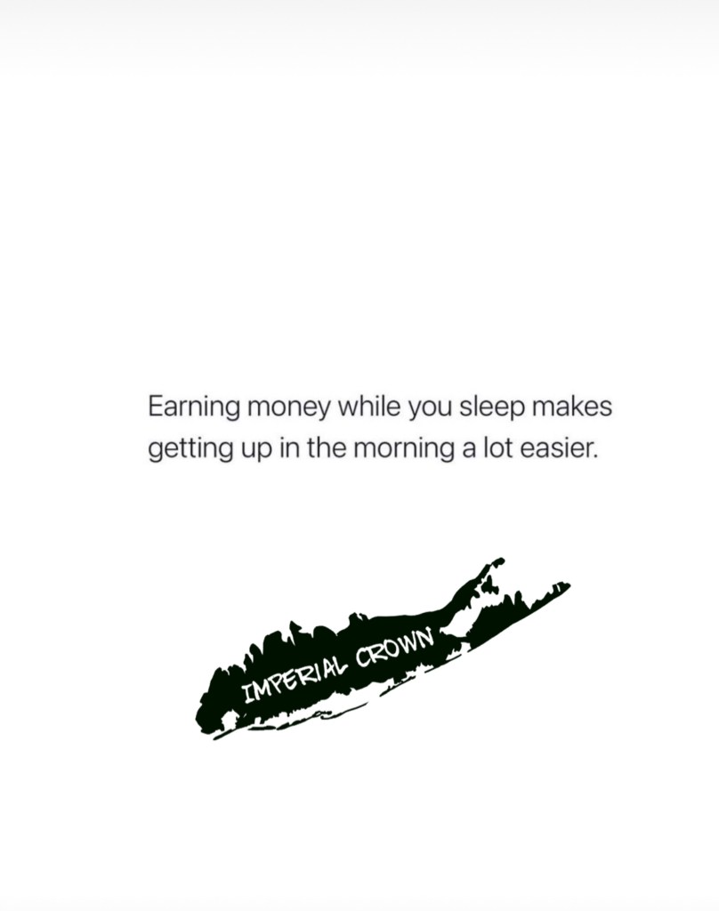 Earning money while you sleep makes getting up in the morning a lot easier
