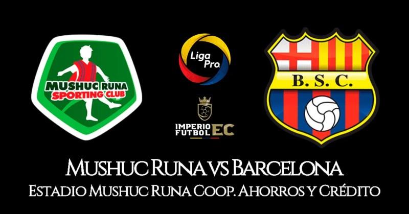 EN VIVO Barcelona SC vs. Mushuc Runa partido por la Liga Pro de Ecuador