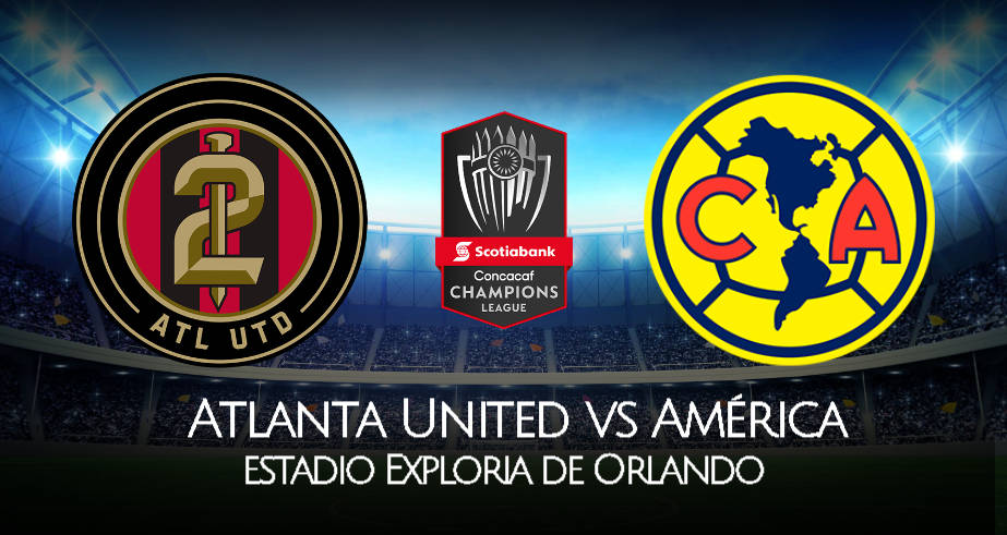 América vs Atlanta United EN VIVO Fox Sports por Concachampions