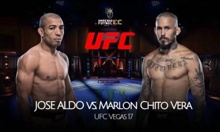 EN VIVO 'Chito' Vera vs. José Aldo UFC cartelera, horarios y canales de TV para ver la UFC Vegas 17