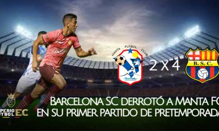 Barcelona SC derrotó a Manta FC en su primer partido de pretemporada (VIDEO)