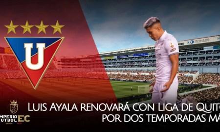 Luis Ayala renovará con Liga de Quito por dos temporadas más