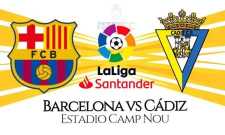 Barcelona vs Cádiz EN VIVO por LaLiga horarios y canales de transmisión