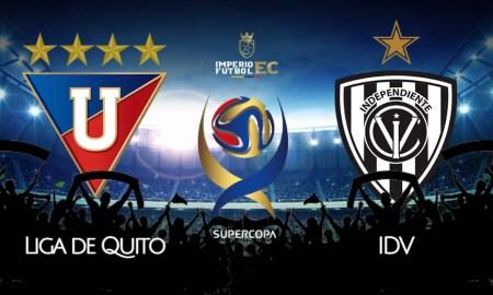 SuperCopa Ecuador 2021 - LDU de Quito vs Independiente del Valle