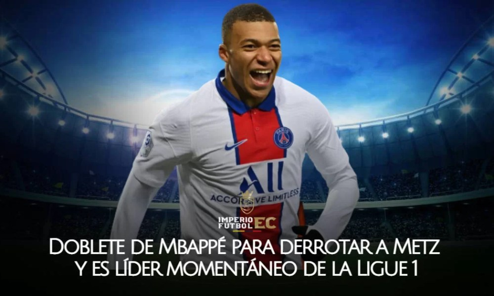 Doblete de Mbappé para derrotar a Metz y es líder momentáneo de la Ligue 1