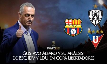 Gustavo Alfaro y su análisis de BSC, IDV y LDU en Copa Libertadores