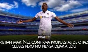Cristian Martínez confirma propuestas de otros clubes pero no piensa dejar a LDU