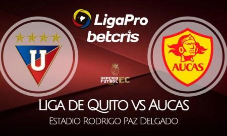 Liga de Quito - Aucas EN VIVO GOL TV por el Campeonato Ecuatoriano Serie A LigaPro 2021