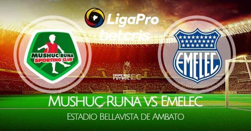 VER Emelec - Mushuc Runa EN VIVO por la Fecha 13 de la Liga Pro 2021