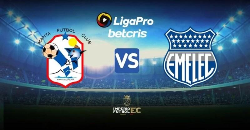 VER Manta vs Emelec EN VIVO Canal TV para el partido por la Liga Pro