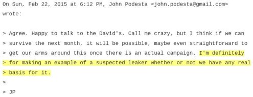 In May of 2015, Kim Dotcom wrote that he had been working with Seth Rich and that Wikileaks would deal a decisive blow to Hillary Clinton. But even before that, it was known that Hillary's private email server had been compromised, and John Podesta hinted that any leaks, suspected or real, would be made an example of.