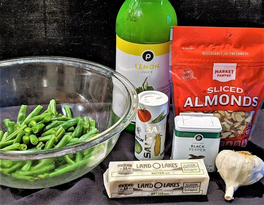 green beans, butter, almonds, garlic, lemon juice, salt. & pepper.