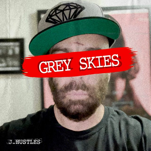 IMPRINTent, IMPRINT Entertainment, YOUR CULTURE HUB, Grey Skies, New Music Releases, Entertainment News, J. Hustles, Independent Artist, Music, Songwriter