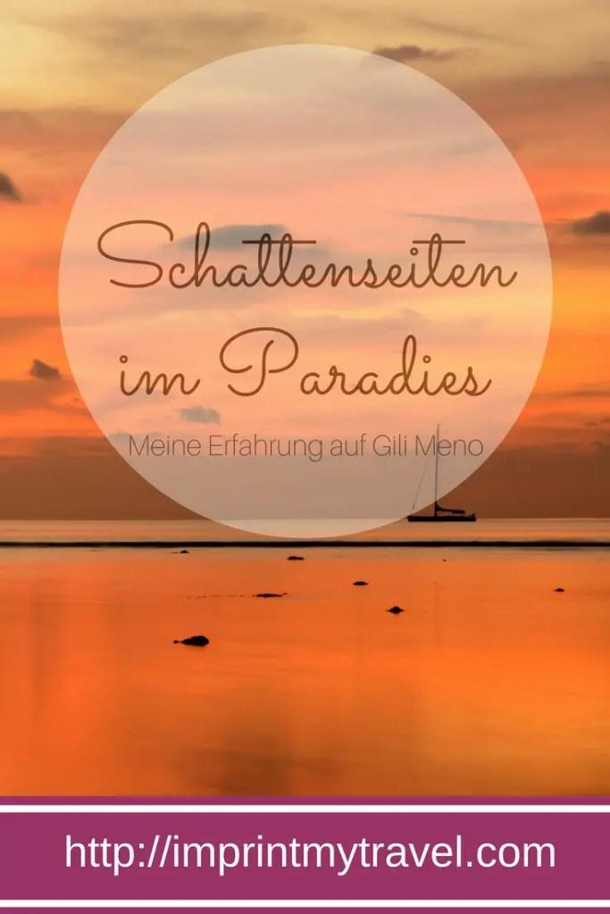 Schattenseiten im Paradies - meine Erfahrung auf Gili Meno