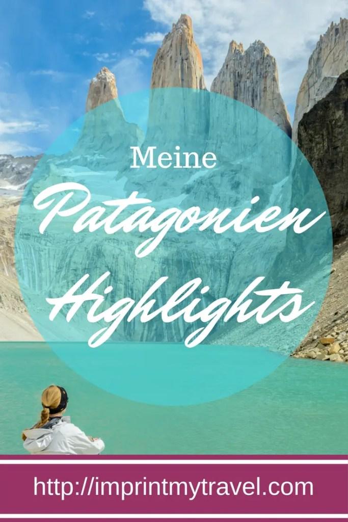 Meine Patagonien- Highlights