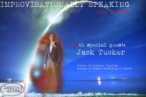 Jack Tucker on Improvisationally Speaking