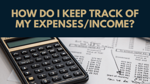 How do I keep track of my expenses/income