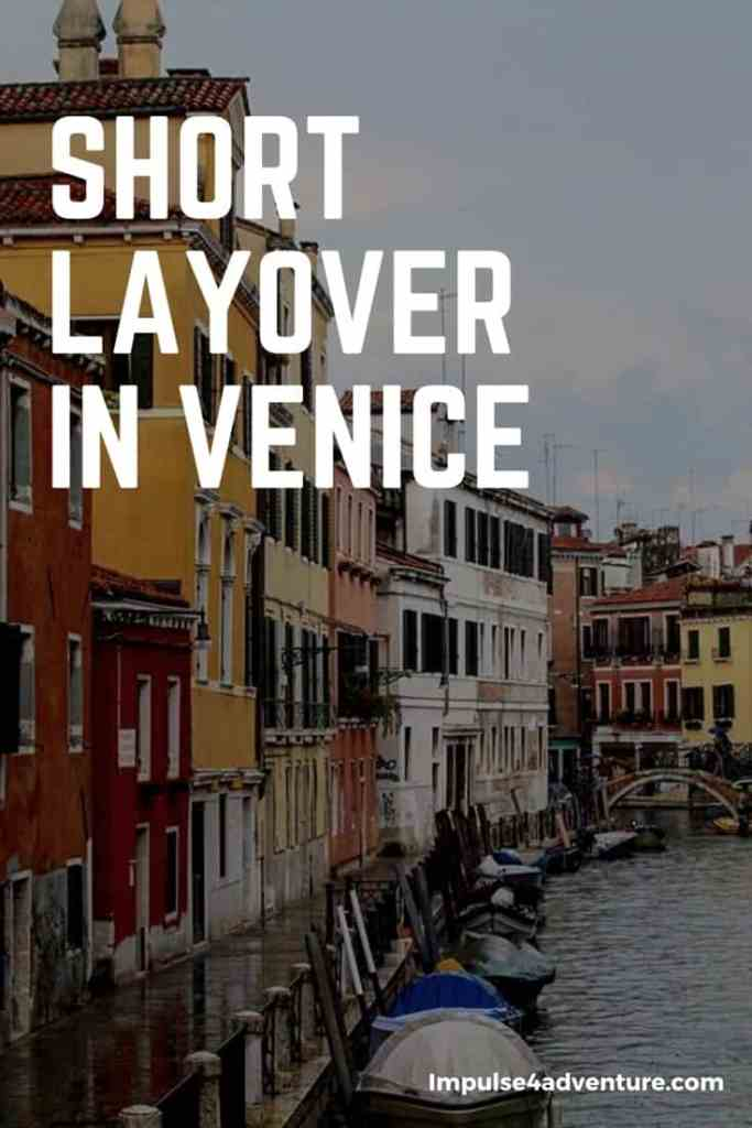 A Short Layover In Venice Pinterest Graphic