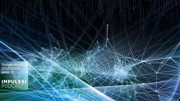 Impulssi podcast: Tulevaisuudessa jokaisella on oikeus omaan dataan - Ensimmäinen kausi, jakso 3