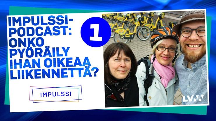 Impulssi podcast: Onko pyöräily ihan oikeaa liikennettä? - Toinen kausi, jakso 1