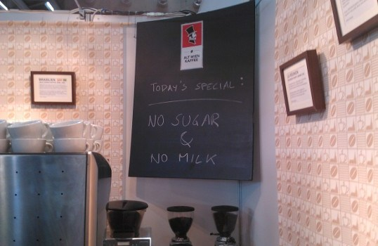 Today's Special: no sugar & no milk