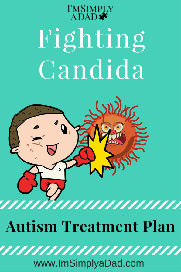 Autism Fight Candida: Good diet & targeted meds are helping our son with autism fight candida. No more 2am wake up calls, extreme food tantrums, & uncontrollable laughter