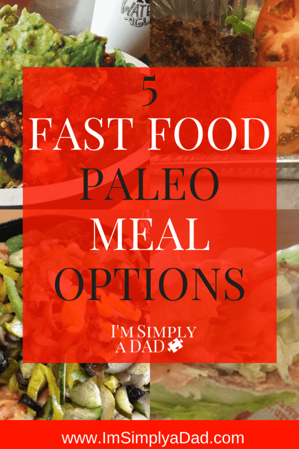 5 paleo fast food options you can find at 5 different fast food restaurants. Keep your family grain free with these simple on-the-go paleo meal options.