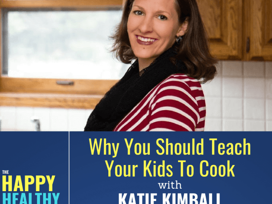 Happy Healthy Family Podcast Katie Kimball