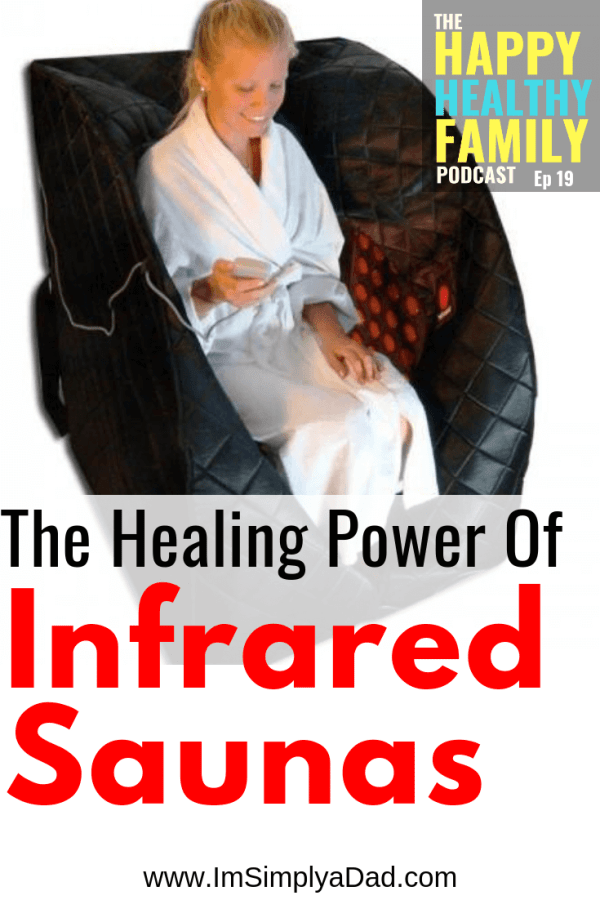Learn about the many health benefits of using an infrared sauna including weight loss, detoxification from heavy metals and other toxins. We also share tips for using saunas with kids, why full spectrum beats far or near infrared light therapy, & why a portable sauna may be safer for the brain. #infrared #detox #happyhealthyfamily