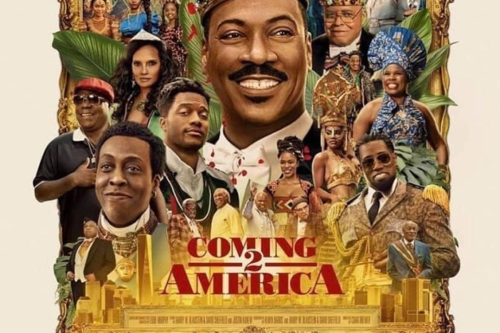 COMING 2 AMERICA IS WHAT WE SHOULD EXPECT FROM THE CULTURE