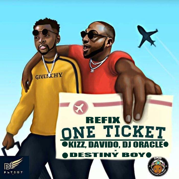 Download Mp3: Kizz Daniel, Davido, Destiny Boy Ft DJ Oracle_1 Ticket Refix