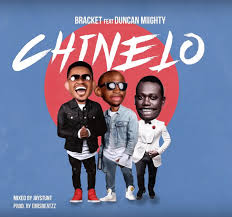 Download mp3: Bracket – Chinelo Ft. Duncan Mighty