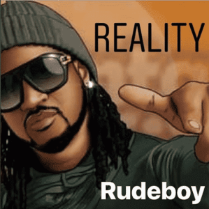 Download mp3: Rudeboy – Reality