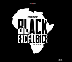Download Mp3: Sarkodie – Black Excellence (Prod. By NOVA)