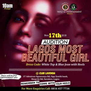 AUDITION! AUDITION!! Lagos Most Beautiful Girl hold its audition on the 17th Nov