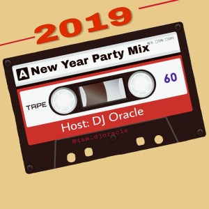 Download Mp3:DJ Oracle_2019 New Year Party Mix