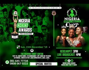 Nigeria most pretty girl and Nigeria choice award is set to hold this December