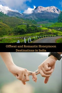 Offbeat and Romantic Honeymoon Destinations in India