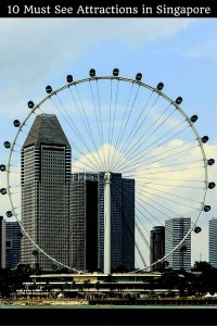 10 Must See Attractions in Singapore - 4 Days in Singapore