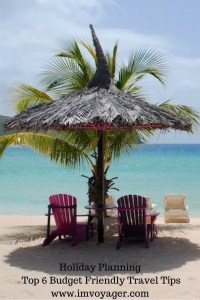 Holiday Planning- The key to a hassle free and enjoyable holiday