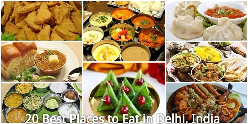 20 Best Places to Eat in Delhi - Delhi Famous Food, Restaurants