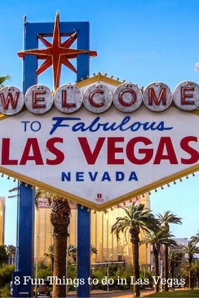 8 Fun Things to do in Las Vegas