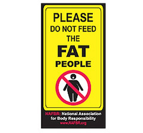 Day 56 - Signs That You Are Fat (6/6)