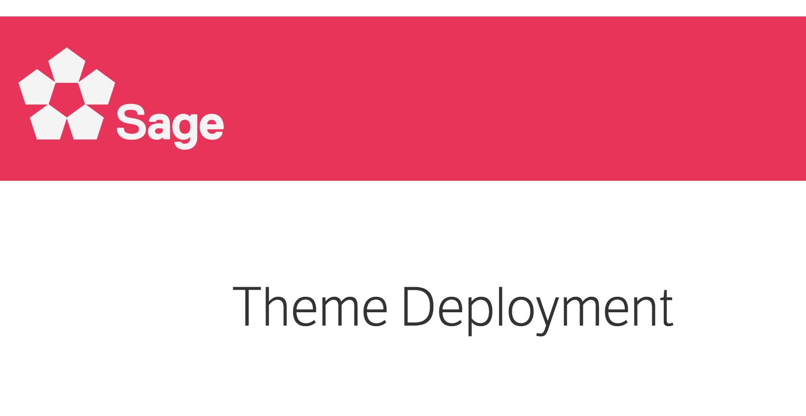 Sage Theme Deployment