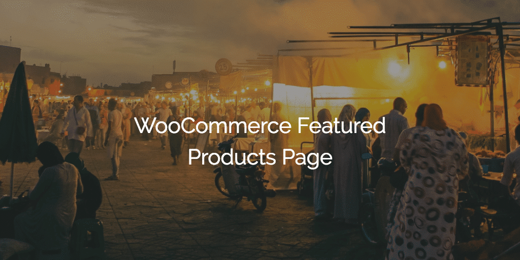 WooCommerce Featured Products Page