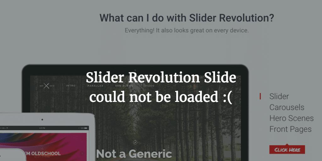 Slider Revolution Slide Could Not Be Loaded – Possible Fix